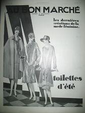 PUBLICITE DE PRESSE AU BON MARCHé DERNIERES CREATIONS MODE FEMININE AD 1926