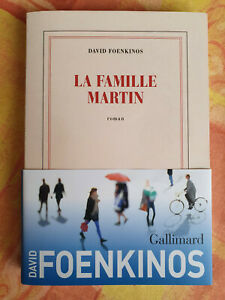 La famille Martin - David Foenkinos - Gallimard - comme neuf