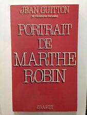 PORTRAIT DE MARTHE ROBIN 1985 JEAN GUITTON