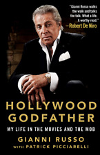 Hollywood Godfather My Life in the Movies and the Mob