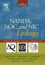 NANDA, NOC, and NIC Linkages: Nursing Diagnoses, Outcomes, and Interventions, 2e
