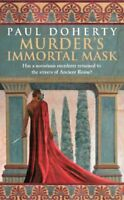 Murder's Immortal Mask (Ancient Rome Mysteries) By Paul Doherty
