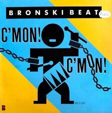 "Bronski Beat - C'mon! C'mon! - Vinyl 12"" Maxi 45T"