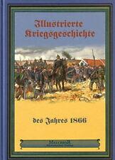 Illustrierte Kriegsgeschichte des Jahres 1866 von W. Zimmermann (2007, Gebunden)