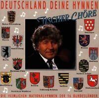"""FISCHER CHÖRE """"DEUTSCHLAND DEINE HYMNEN"""" CD NEUWARE"""