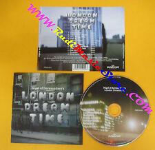 CD NIGEL OF BERMONDSEY'S London Dream Time 2010 Uk PURE MINT no lp mc dvd (CS5)