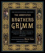 The Annotated Brothers Grimm: The Bicentennial Edition...New Softcover
