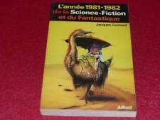 [BIBLIOTHEQUE H. & P.-J. OSWALD] L'ANNEE 1981-1982 DE LA SCIENCE FICTION Goimard