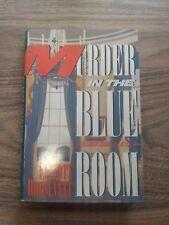 MURDER IN THE BLUE ROOM, ELLIOTT ROOSEVELT, HARD COVER, COPYRIGHT 1990
