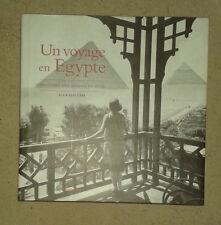 BLOTTIERE Alain. Un voyage en Egypte au temps des derniers rois. Flammarion.2003