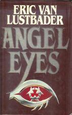Eric Van Lustbader ANGEL EYES (HCDJ; 1st Edition; 1991 )