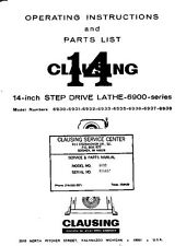 "Clausing 6900 14"" Lathe Operating Instructions and Repair Parts Manual"