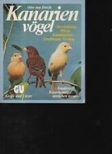 (a59101)   von Frisch Kanarienvögel Anschaffung, Pflege, Krankheiten, Ernäh