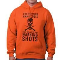 No Warning Shots 2nd Amendment Arms Gift Hoodies Sweat Shirts Sweatshirts