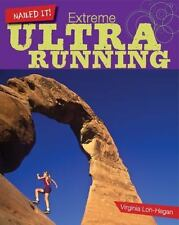 Extreme Ultra Running: By Loh-Hagan, Virginia