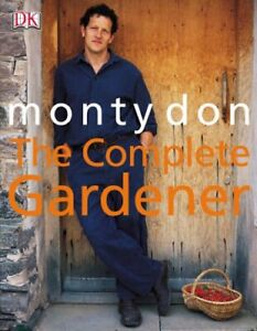 Complete Gardener (The) by Monty Don Hardback Book The Cheap Fast Free Post
