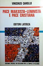 VINCENZO CAROLLO PACE MARXISTA-LENINISTA E PACE CRISTIANA LATERZA EDIPOL 1986