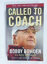 Called to Coach: Reflections on Life, Faith, and Football by Bobby Bowden