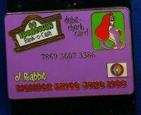 Disney ToonTown Debit Credit Card ID Member Series JESSICA Rabbit LE250 Pin DLR