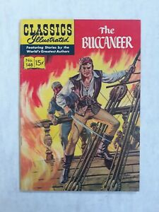 Classics illustrated 148 1st Edition first. The buccaneer
