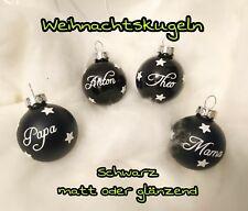 4x Set NAMEN Weihnachtskugeln Christbaumkugeln Baumkugeln NAME Schwarz Glanz
