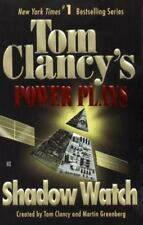 Shadow Watch (Tom Clancy's Power Plays, Book 3), Martin Greenberg, Tom Clancy, G