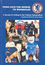 CHELSEA BOOK FROM SAVE THE BRIDGE TO WEMBERLEE CHAMPIONS LEAGUE  ANTONIO CONTE
