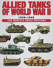 Allied Tanks of Word War II (World's Great Weapons), War, Military, World Histor