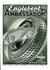 Publicité ancienne pneus Englebert ambassador 1938 issue de magazine