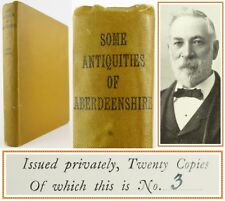 1927*ANTIQUITIES OF ABERDEENSHIRE*RITCHIE*SCOTTISH ARCHAEOLOGY**RARE**20 COPIES*