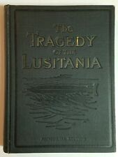 THE TRAGEDY OF THE LUSITANIA 1915 Memorial Edition WWI History Ocean Disaster