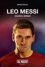 LEO MESSI VOLVER A SOÑAR - Soccer Book 2014