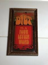 "1970's Retro Mirror "" diet is a four letter word"""