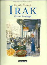 EO JACQUES FERRANDEZ + ALAIN DUGRAND + DESSIN ORIGINAL & DÉDICACES : IRAK