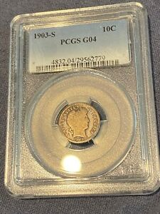 1903 S BARBER SILVER DIME PCGS G 4 GOOD COIN CERTIFIED SAN FRANCISCO CIRCULATED