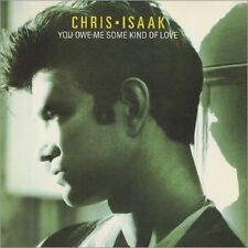 """Chris Isaak You Owe Me Some Kind of Love Uk 12"""""""
