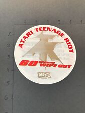 ATARI TEENAGE RIOT 60 Second Wipe Out ORIG VINTAGE PROMO STICKER