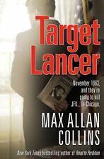 Nathan Heller: Target Lancer 14 by Max Allan Collins (2012, Hardcover, 1st Ed.)