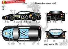 "[FFSMC Productions] Decals 1/43 Ferrari F-430 Challenge ""RAVI""de Martin Burrowes"