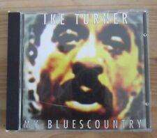 IKE TURNER  '' MY BLUES COUNTRY '' CD