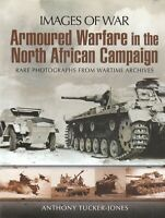 Armoured Warfare in the North African Campaign (Images of War) Paperback Book