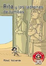 Rita y los ladrones de tumbas (El mundo de Rita: Realidad aumentada) (Spanish Ed