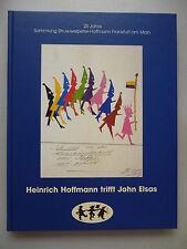 Heinrich Hoffmann trifft John Elsas 25 Jahre Sammlung Struwwelpeter 2001
