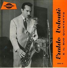 ERALDO VOLONTE' E IL SUO QUINTETTO EP 1958 ASTRAPHON 1223 E ITALY EX
