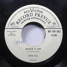 Hear! Rockabilly Rare Promo 45 Eddie Hill - Knock It Off / I Did, I Does, And I