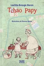Livre jeunesse -  Tchao Papy - Laeticia Brauge-Baron