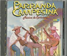 Parranda Campesina Musica De Carrilero Latin Music CD New