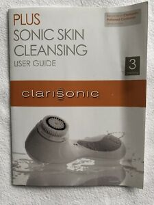 Instruction Booklet - Clarisonic Plus Sonic Skin Cleansing User Guide