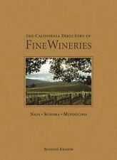 The California Directory of Fine Wineries: Napa, Sonoma, Mendocino