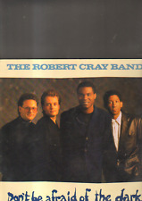 THE ROBERT CRAY BAND - don't be afraid of the dark LP